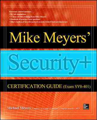 Mike Meyers' Comptia Security+ Certification Guide By Meyers, Michael