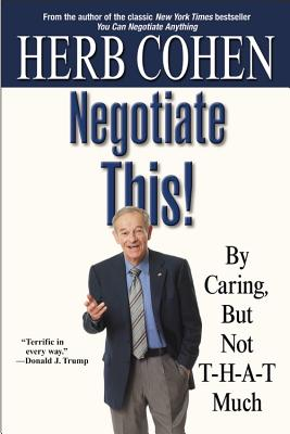 Negotiate This! By Cohen, Herb